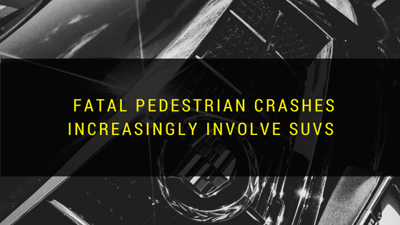 SUVs Increasingly Involved in Fatal Pedestrian Accidents