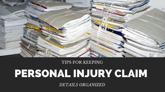 Tips for Keeping Your Personal Injury Claim Organized