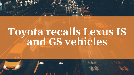 Lexus Vehicles Recalled for Fuel Leak Issue